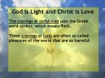 god is light and christ is love175