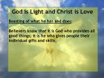 god is light and christ is love179