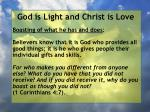 god is light and christ is love180
