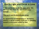god is light and christ is love184