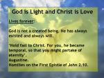 god is light and christ is love194