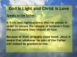 god is light and christ is love21