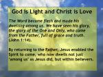 god is light and christ is love22
