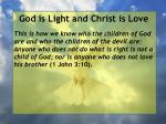 god is light and christ is love30