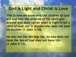 god is light and christ is love31