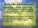 god is light and christ is love41