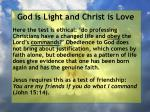 god is light and christ is love44