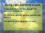 god is light and christ is love45