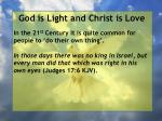 god is light and christ is love47