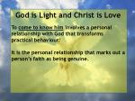god is light and christ is love49