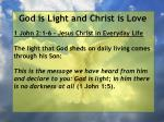 god is light and christ is love6