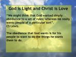 god is light and christ is love67