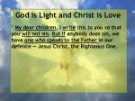 god is light and christ is love7