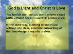 god is light and christ is love70