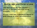 god is light and christ is love72
