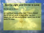 god is light and christ is love73