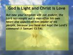 god is light and christ is love74