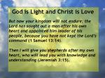 god is light and christ is love75