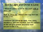 god is light and christ is love77