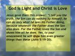 god is light and christ is love78