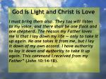god is light and christ is love80