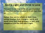 god is light and christ is love81