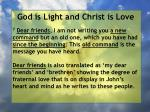 god is light and christ is love87