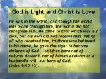 god is light and christ is love9