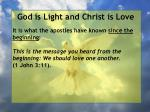 god is light and christ is love91