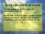 god is light and christ is love93