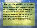 god is light and christ is love95