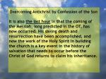 overcoming antichrist by confession of the son11