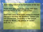overcoming antichrist by confession of the son27