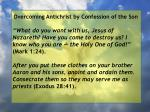 overcoming antichrist by confession of the son35