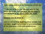 overcoming antichrist by confession of the son42