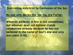 overcoming antichrist by confession of the son55