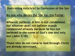 overcoming antichrist by confession of the son56
