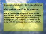 overcoming antichrist by confession of the son61