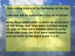 overcoming antichrist by confession of the son70