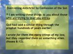 overcoming antichrist by confession of the son72