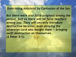 overcoming antichrist by confession of the son77
