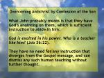 overcoming antichrist by confession of the son84