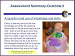 assessment summary outcome 2