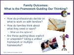 family outcomes what is the framework guiding our thinking