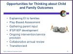opportunities for thinking about child and family outcomes