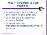 why it is important to track outcomes