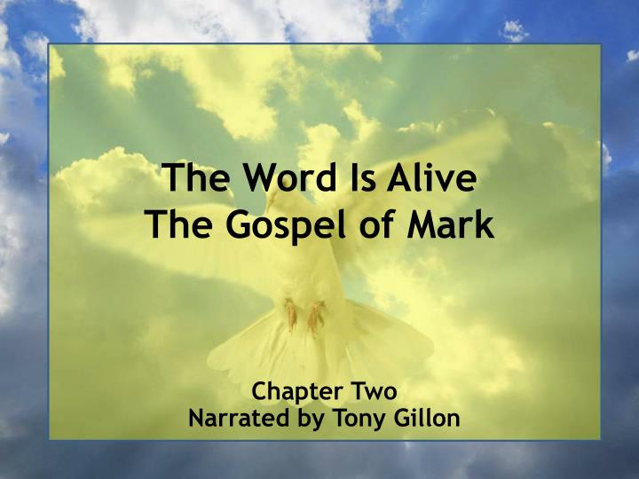 the word is alive the gospel of mark n.
