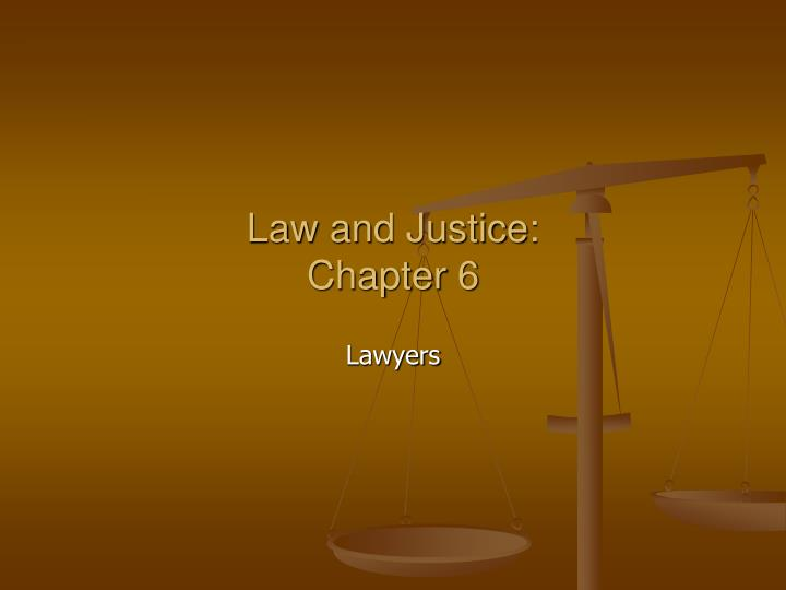 law and justice chapter 6 n.