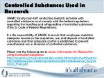 controlled substances used in research