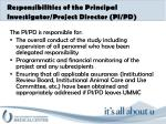 responsibilities of the principal investigator project director pi pd